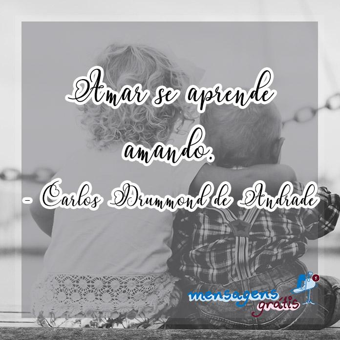 Frases de Carlos Drummond de Andrade sobre Amor