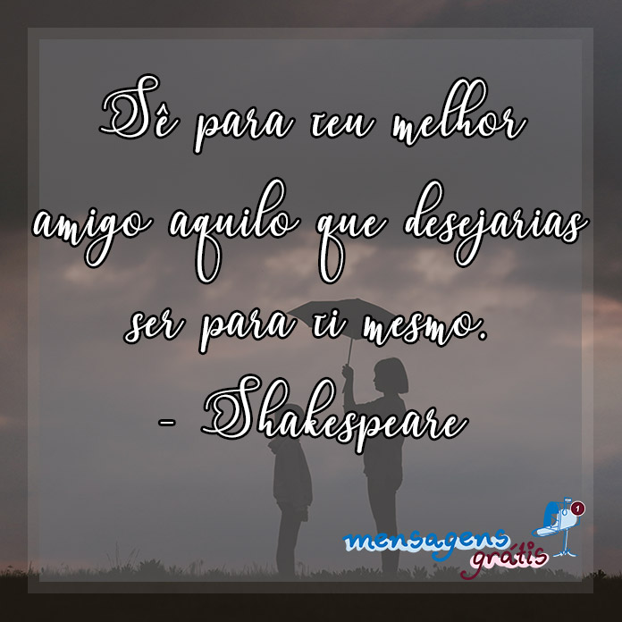 Frase de William Shakespeare Sobre Amizade