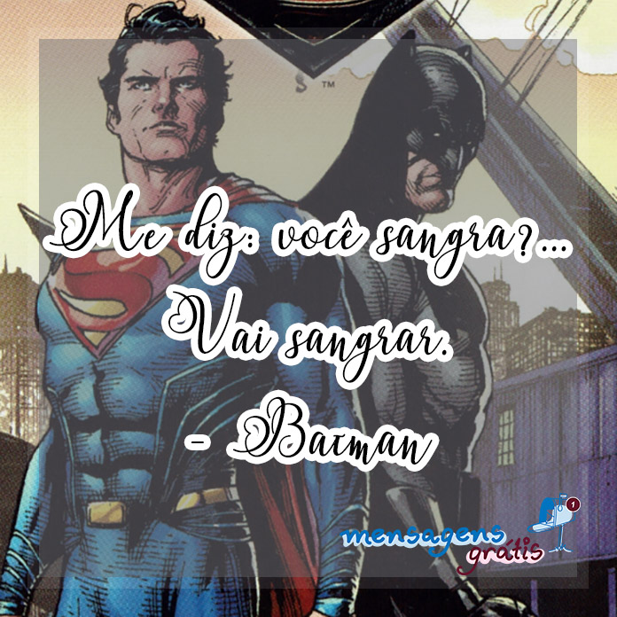 Frases do Batman sobre o Superman