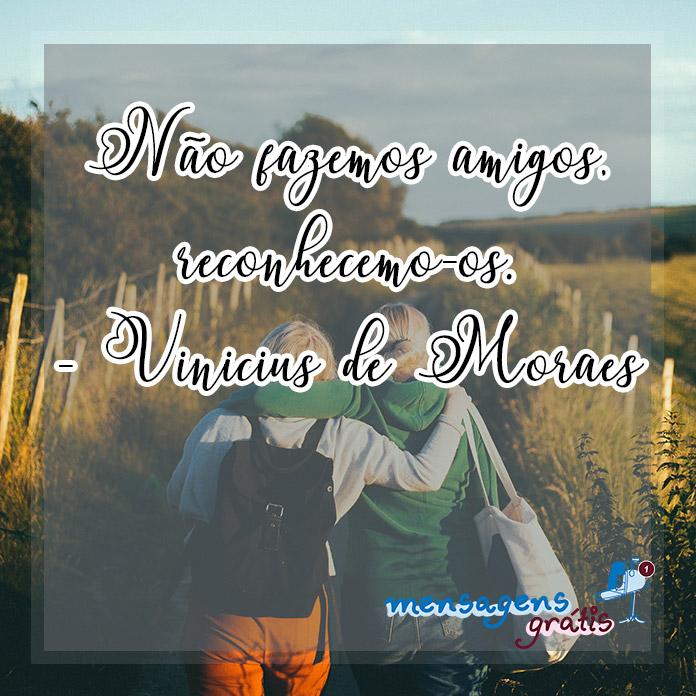 Frases de Vinicius de Moraes Sobre a Amizade