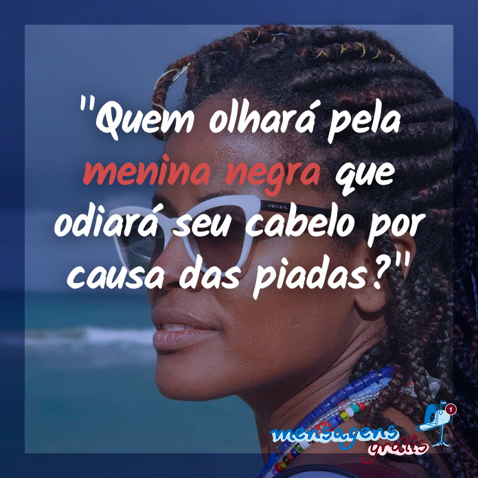 Menina Negra - Frase de Djamila Ribeiro